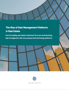 The Rise of Deal Management Platforms in Real Estate